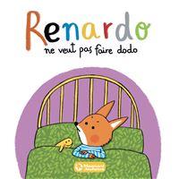 Renardo ne veut pas faire dodo