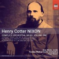 Nixon : Intégrale de l'œuvre orchestrale Volume 1