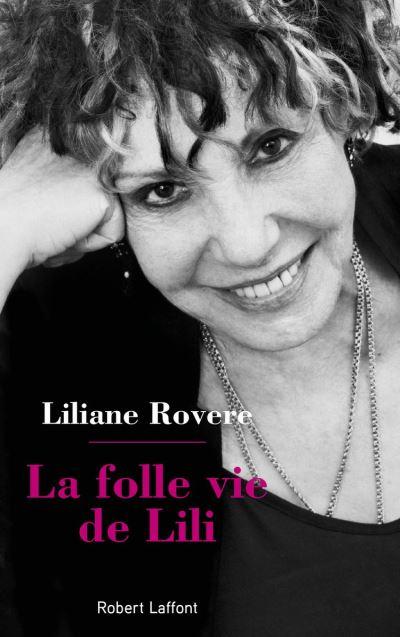 La Folle Vie de Lili - 9782221242377 - 13,99 €