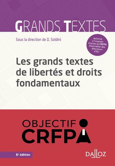 Les grands textes de libertés et droits fondamentaux - 5e ed.