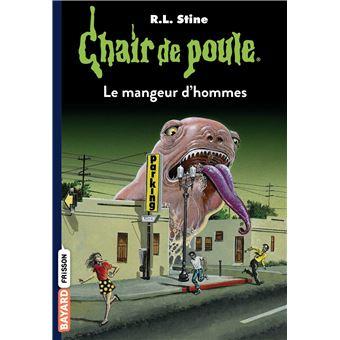 Chair De Poule Le Mangeur D Hommes Tome 41 Chair De Poule