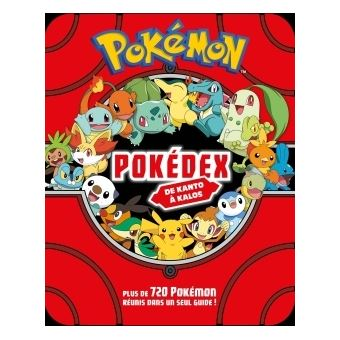 Les Pokemon Pokemon Pokedex De Kantos A Kalos