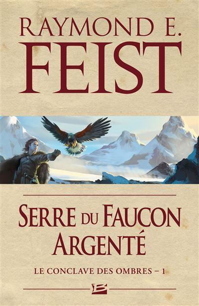 Le Conclave des Ombres, T1 : Serre du faucon argenté