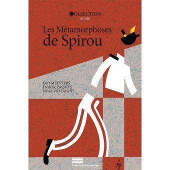 Spirou et FantasioLes métamorphoses de Spirou