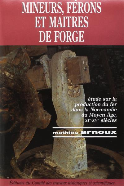 Mineurs férons et maîtres de forge