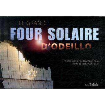 Le grand four solaire d'odeillo