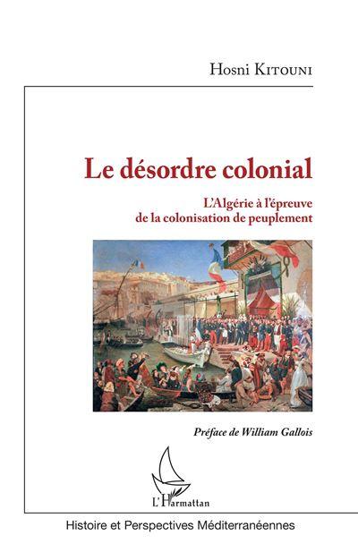 Le désordre colonial