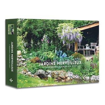 L'Agenda calendrier Jardins merveilleux 2021   relié   Collectif