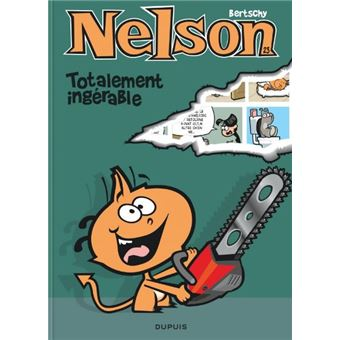 Nelson Tome 23 Nelson Totalement Ingerable Bertschy Bertschy Cartonne Achat Livre Ou Ebook Fnac