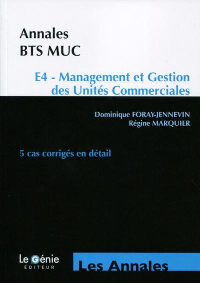 Annales BTS MUC, Epreuve E4, Management et Gestion des Unités Commerciales