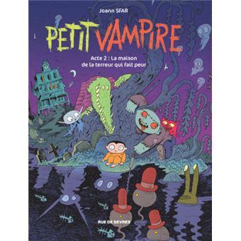 Petit Vampire Tome 2 La Maison De La Terreur Qui Fait Peur