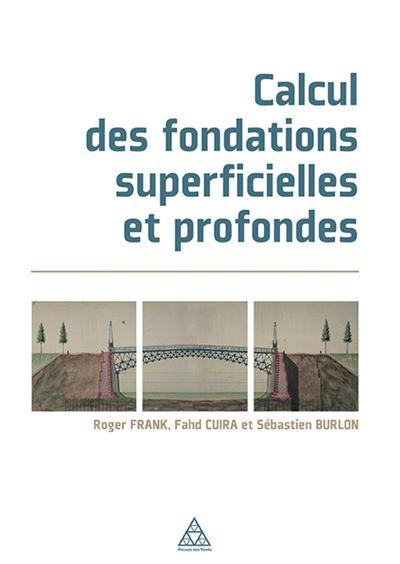 Calcul des fondations superficielles et profondes