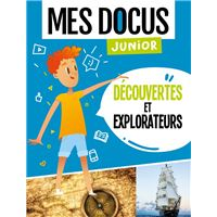 Decouvertes et explorateurs (coll. mes docus junior)