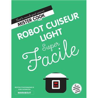 Super Facile Robot Cuiseur Light Broch 233 Collectif border=