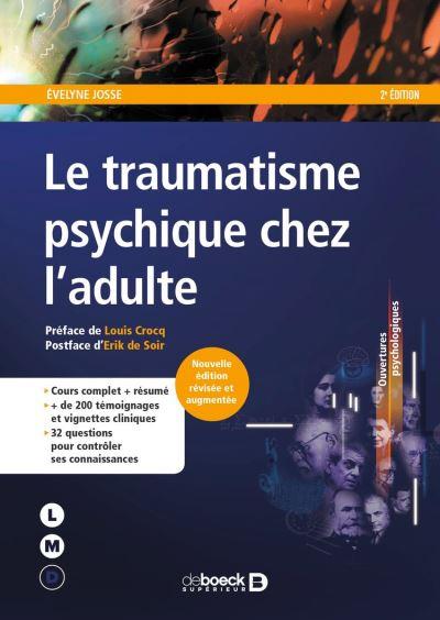 Le traumatisme psychique chez l'adulte - 9782807324749 - 21,99 €
