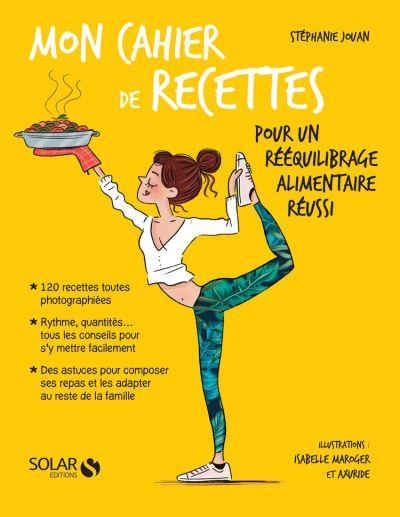 Mon cahier de recettes pour un rééquilibrage alimentaire réussi - 9782263162251 - 5,99 €