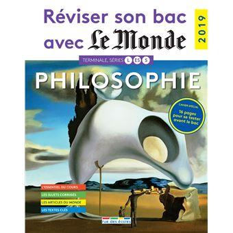 Reviser Son Bac Avec Le Monde Philosophie 2019 Edition 2019 Broche Collectif Achat Livre Fnac