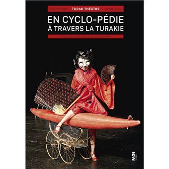 En Cyclo Pedie A Travers La Turakie A Velo Ou A Pied Broche Emilie Hufnagel Michel Laubu Achat Livre Fnac