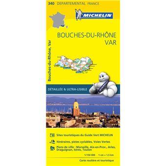 Carte Bouches Du Rhone Var Michelin Echelle 1 150 000 Broche Collectif Michelin Achat Livre Fnac