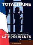 La présidente - La présidente, T2