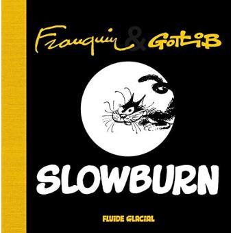 Slowburn avec supplément