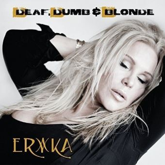 Deaf dumb and blonde