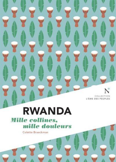 Rwanda - Mille collines, mille douleurs - L'Âme des peuples - 9782511013571 - 6,99 €