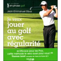 Je veux jouer au golf avec régularité