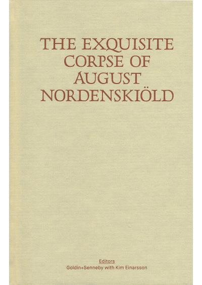 The exquisite corpse of August Nordenskiold