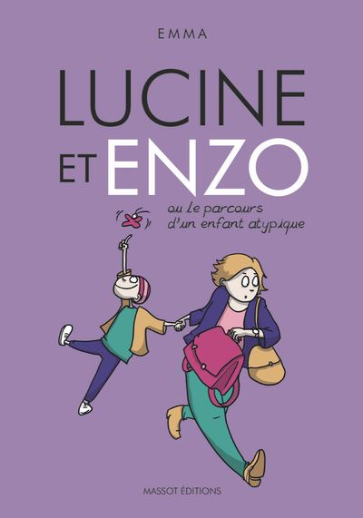 Lucine et Enzo - Ou le parcours d'un enfant atypique - Dernier livre de  EMMA CLIT - Précommande & date de sortie | fnac