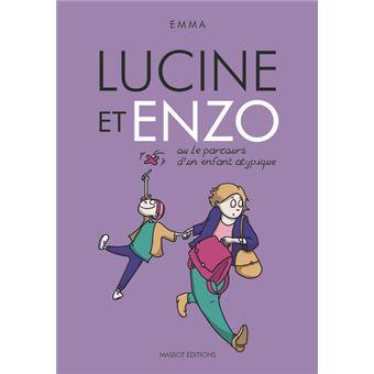 Lucine et Enzo - Ou le parcours d'un enfant atypique