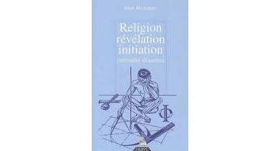 Religion, révélation, initiation