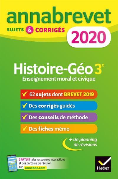Annales du brevet Annabrevet 2020 Histoire Géographie EMC 3e - 65 sujets corrigés - 9782401057203 - 4,99 €