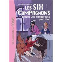 Les Six Compagnons 06 - Les Six Compagnons jouent une dangereuse partition