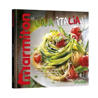 Viva italia les meilleures recettes marmiton cuisine - Livre cuisine marmiton ...