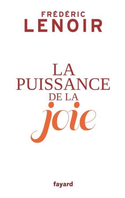 La puissance de la joie - 9782213699448 - 12,99 €