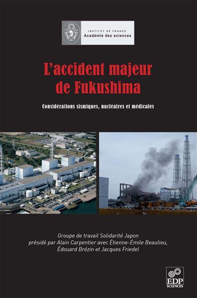 Accident majeur de fukushima (l')