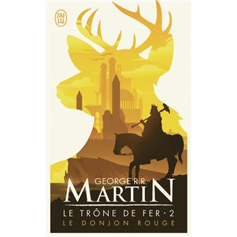 Game Of Thrones Le Trone De Fer Tome 2 Le Donjon Rouge