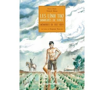 Mémoires de Viet Kieu - Hors-série : Mémoires de Viet-Kieu HS: Les linh tho, immigrés de force