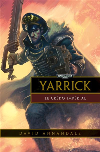 Yarrick le credo imperial