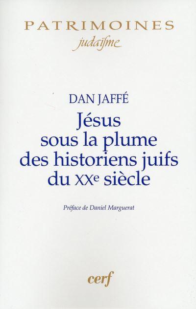Jésus sous la plume des historiens juifs du XXe siècle