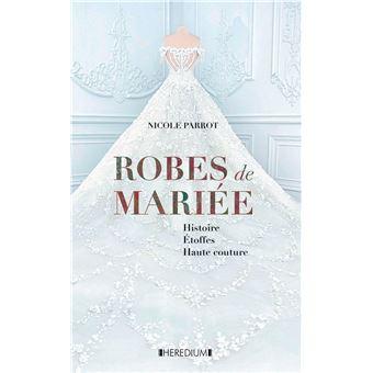 Robes de mariée - cartonné - Nicole Parrot