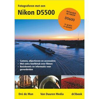 Fotograferen met een Nikon D5500 en D5600
