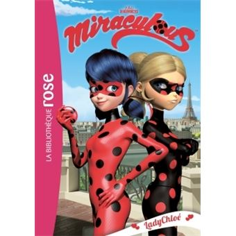 miraculous tome 8 miraculous 08 ladychlo 233 zagtoon