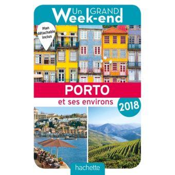 Guide Un Grand Week End A Porto 2018 Edition 2018 Broche