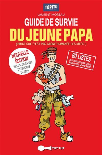Guide de survie du jeune papa - 9782367040622 - 5,99 €