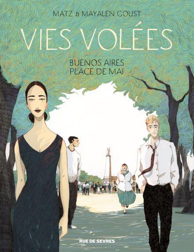 Vies volées, Buenos Aires, Place de Mai