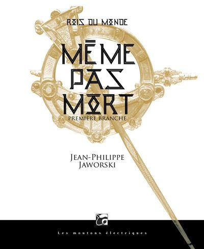 ROIS DU MONDE 1 - MEME PAS MORT édition brochée