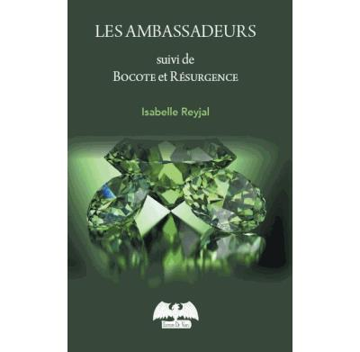 Les Ambassadeurs - Nouvelles