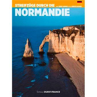 Aimer les hauts lieux de Normandie
